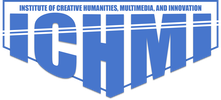 Institute of Creative Humanities, Multimedia and Innovation (ICHMI)